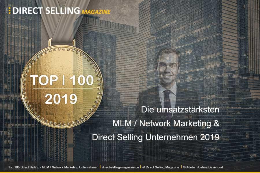DSN 100 2019 - Das Magazin Direct Selling News hat die Top 100 Direct Selling, MLM / Network Marketing Unternehmen für das Jahr 2018veröffentlicht